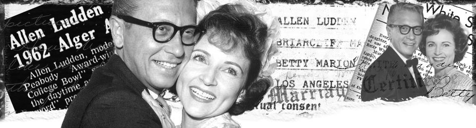 The Allen Ludden & Betty White Archive